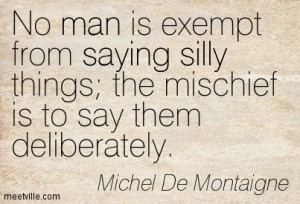 Michel-De-Montaigne-saying-silly-man-Meetville-Quotes-79733