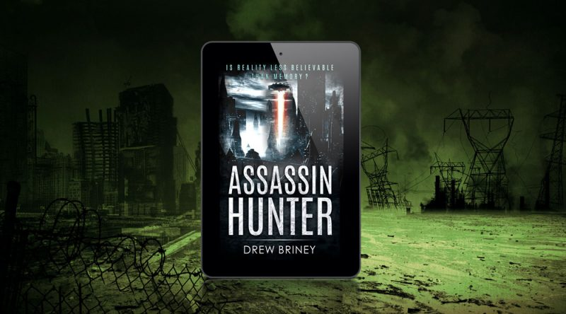 Assassin Hunter || Drew Briney, Author