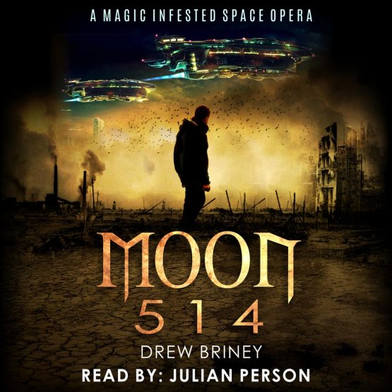 Moon 514 audiobook by Drew Briney