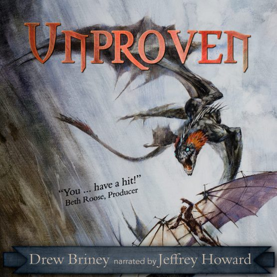Unproven Audiobook || Drew Briney, Author